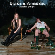 Procosmian Fannyfiddlers – Requiem Fatigue (LP – 2009)